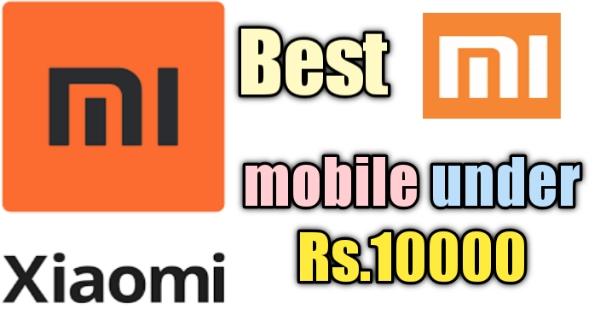 Best mi mobile under 10000
