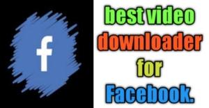 facebook video download karne wala app