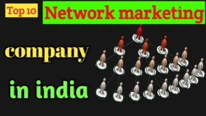 top 10 network marketing company in india