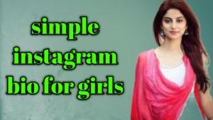 simple instagram bio for girl